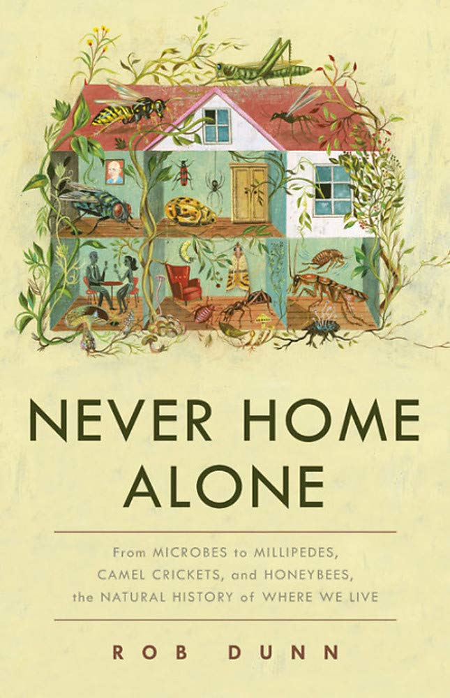 Never Home Alone by Robert Dunn
